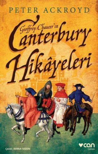 Geoffrey Chaucer'ın Canterbury Hikayeleri - Peter Ackroyd