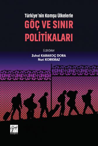 Göç Ve Sınır Politikaları Zuhal Karakoç Dora