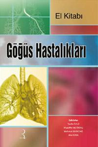 Göğüs Hastalıkları El Kitabı - Tevfik Özlü, Muzaffer Metintaş, Mehmet Karadağ, Akın Kaya