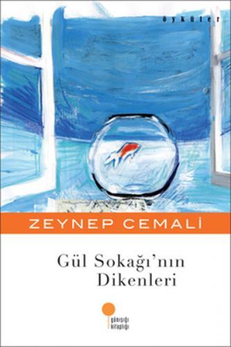 Gül Sokağı'nın Dikenleri - Zeynep Cemali