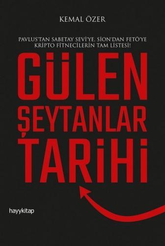 Gülen Şeytanlar Tarihi - Kemal Özer