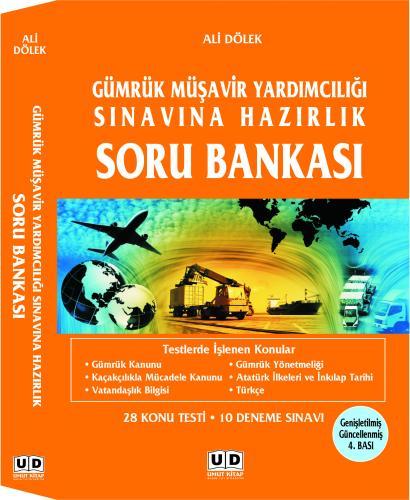Gümrük Müşavir Yardımcılığı Sınavına Hazırlık Soru Bankası - Ali Dölek