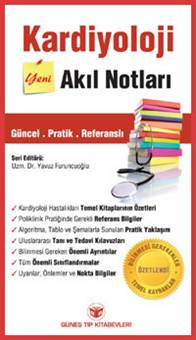 Güneş Tıp Kardiyoloji Akıl Notları - Yavuz Furuncuoğlu