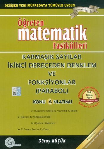 Gür Öğreten Matematik Fasikülleri Karmaşık Sayılar II. Dereceden Denklem ve Fonksiyonlar