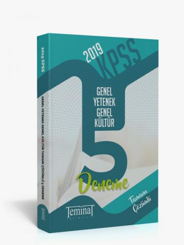 Teminat KPSS Genel Yetenek Genel Kültür Tamamı Çözümlü 5 li Deneme 2019