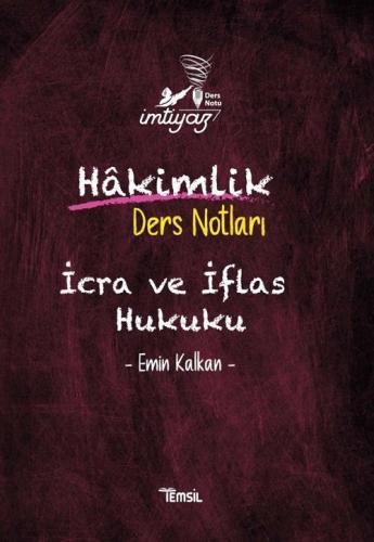 Temsil Yayınları Hakimlik İMTİYAZ İcra ve İflas Hukuku Ders Notları Em