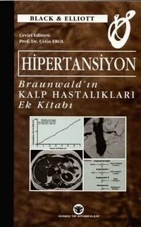 Hipertansiyon Braunwald 'ın Kalp Hastalıkları Ek Kitabı - Çetin Erol