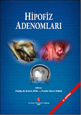 Hipofiz Adenomları - İbrahim Ziyal, Tomris Erbaş