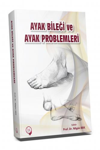 Hipokrat Ayak Bileği ve Ayak Problemleri