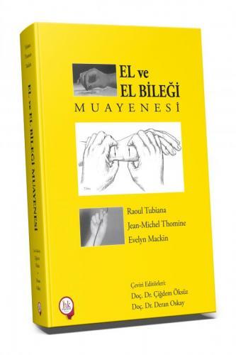 Hipokrat El ve El Bileği Muayenesi