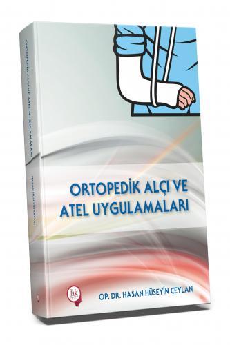 Hipokrat Ortopedik Alçı ve Atel Uygulamaları