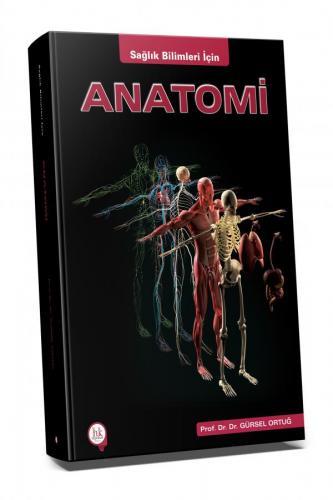 Hipokrat Sağlık Bilimleri İçin Anatomi Gürsel Ortuğ