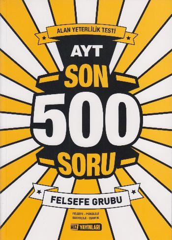 Hız AYT Son 500 Soru Felsefe Grubu