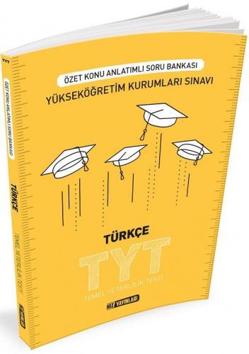 Hız TYT Türkçe Özet Konu Anlatımlı Soru Bankası