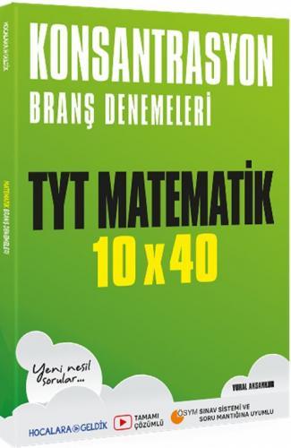 Hocalara Geldik TYT Matematik Konsantrasyon 10×40 Branş Denemeleri