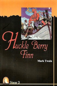 Huckle Berry Finn - Stage 3