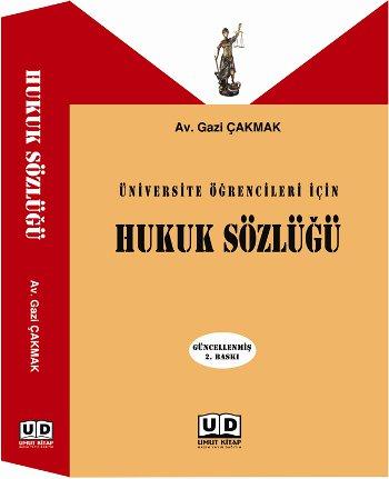 Hukuk Sözlüğü (Üniversite Öğrencileri İçin)