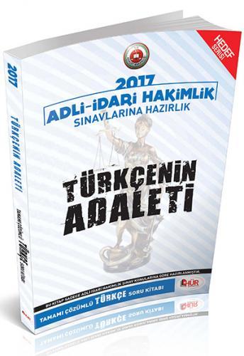 Hür Türkçenin Adaleti Adli İdari Hakimlik Sınavlarına Hazırlık Tamamı Çözümlü Soru Bankası 2017