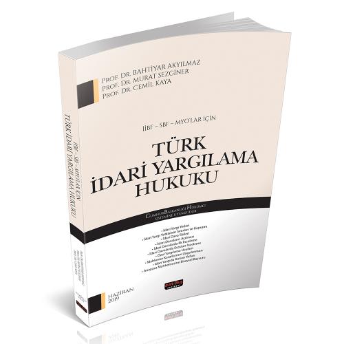İİBF, SBF, MYO'lar için Türk İdari Yargılama Hukuku