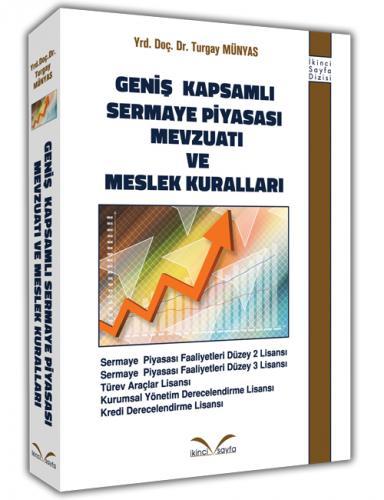 İkinci Sayfa Geniş Kapsamlı Sermaye Piyasası Mevzuatı Ve Meslek Kuralları – Turgay Münyas