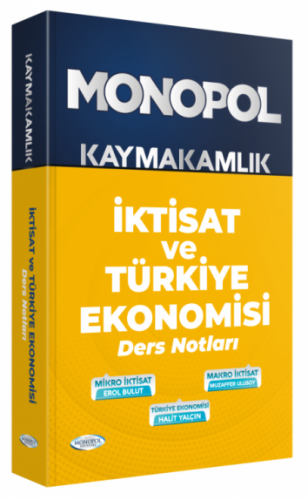 Monopol Yayınları Kaymakamlık İktisat ve Türkiye Ekonomisi Ders Notlar