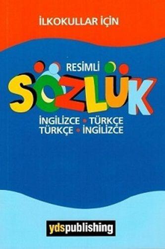 İlkokullar İçin Resimli İngilizce Türkçe - Türkçe İngilizce Sözlük
