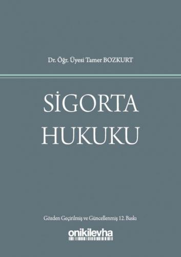Sigorta Hukuku Tamer Bozkurt