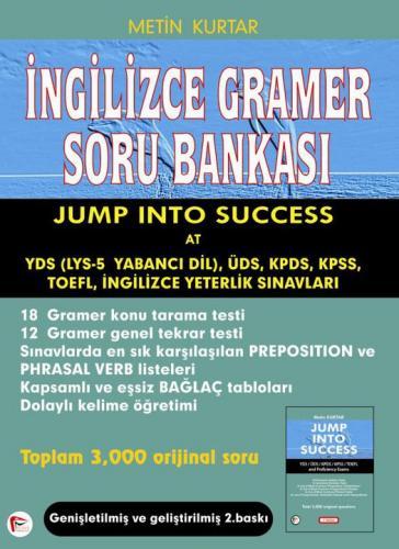 İngilizce Gramer Soru Bankası - Jump Into Success at YDS, ÜDS, KPDS, KPSS, TOEFL, İngilizce Yeterlik Sınavları