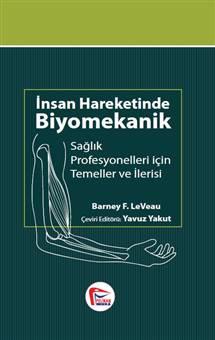 İnsan Hareketinde Biyomekanik, Sağlık Profesyonelleri için Temel ve İlerisi