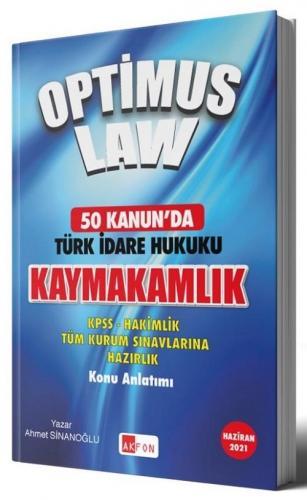 Akfon Yayınları 2021 Kaymakamlık Optimus Law 50 Kanunda Türk İdare Huk