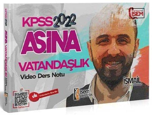İsem Yayınları 2022 KPSS Vatandaşlık Aşina Video Ders Notları İsmail E