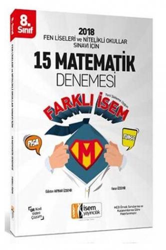 İsem 8. Sınıf Fen Liseleri ve Nitelikli Okullar Sınavı İçin Matematik 15 Deneme Sınavı
