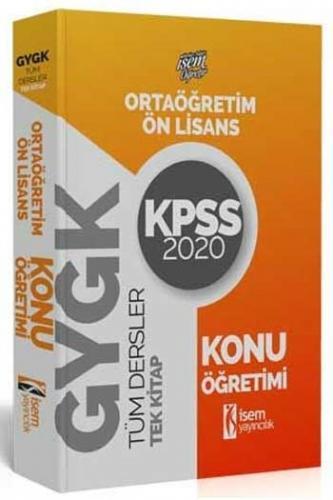 İsem Yayıncılık 2020 KPSS Evveliyat Ortaöğretim Ön Lisans GY GK Konu Anlatım Tek Kitap