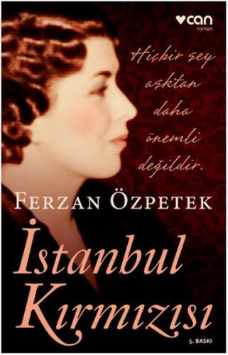 İstanbul Kırmızısı - Ferzan Özpetek