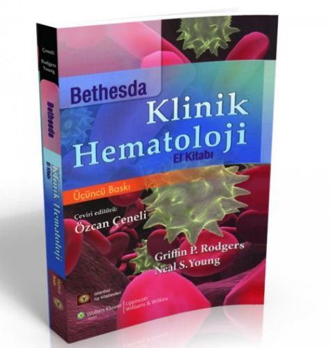 İstanbul Medikal Bethesda Klinik Hematoloji El Kitabı