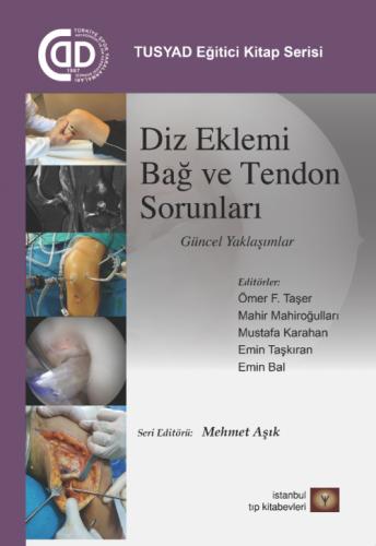 İstanbul Medikal Diz Eklemi Bağ ve Tendon Sorunları Güncel Yaklaşımlar