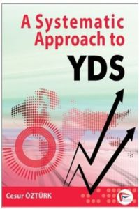 KAMPANYALI A Systematic Approach to YDS %0 indirimli Cesur Öztürk