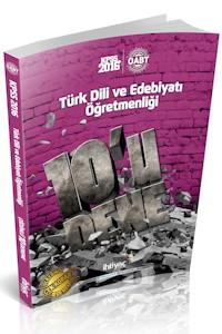 İhtiyaç KPSS ÖABT Türk Dili ve Edebiyatı Öğretmenliği Çözümlü 10 Deneme 2016
