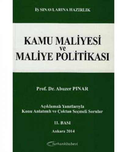 Kamu Maliyesi ve Maliye Politikası Soru ve Yanıtlarla - Abuzer Pınar %
