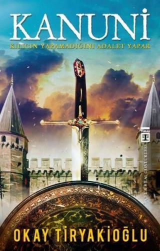 Kanuni - Kılıcın Yapamadığını Adalet Yapar
