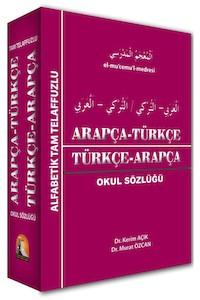 Kapadokya Arapça Türkçe Türkçe - Arapça Okul Sözlüğü