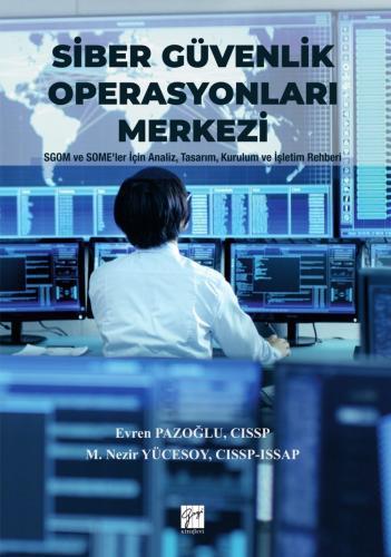 Siber Güvenlik Operasyonları Merkezi %15 indirimli M.Nezir Yücesoy