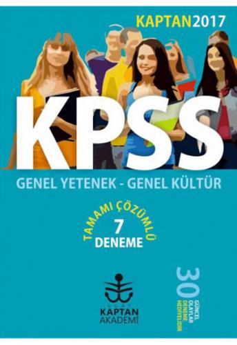 Kaptan Akademi KPSS Genel Yetenek Genel Kültür Çözümlü 7 Deneme 2017