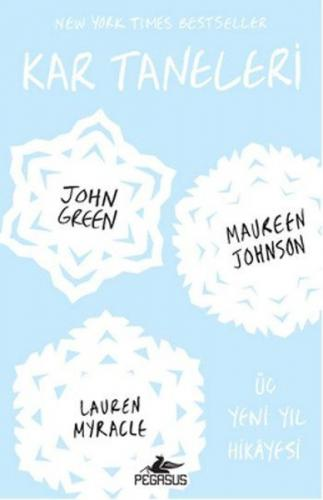 Kar Taneleri - John Green, Maureen Johnson, Lauren Myracle