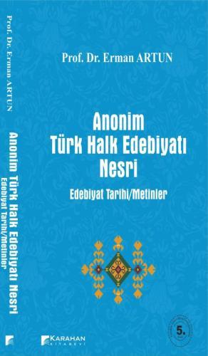 Karahan Anonim Türk Halk Edebiyatı Nesri - Erman Artun