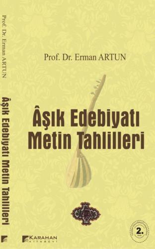 Karahan Aşık Edebiyatı Metin Tahlilleri - Erman Artun