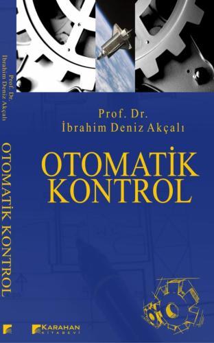 Karahan Otomatik Kontrol - İbrahim Deniz Akçalı