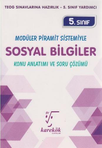 Karekök Yayınları 5. Sınıf Sosyal Bilgiler Konu Anlatımı ve Soru Çözümü