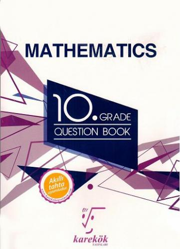 Karekök 10. Grade Mathematics Question Book