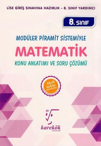 Karekök 8. Sınıf LGS Modüler Piramit Sistemiyle Matematik Konu Anlatımı ve Soru Çözümü